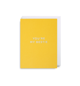"Mini Card ""You're my Bestie"""