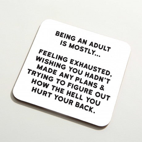 'Being an Adult' Coaster