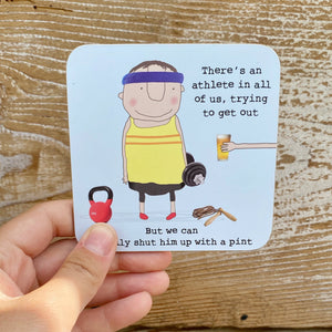 Shut Him Up With A Pint Coaster
