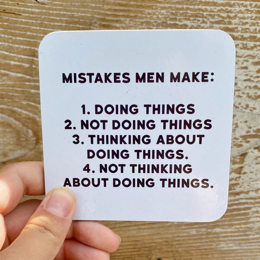 'Mistakes Men Make' Coaster