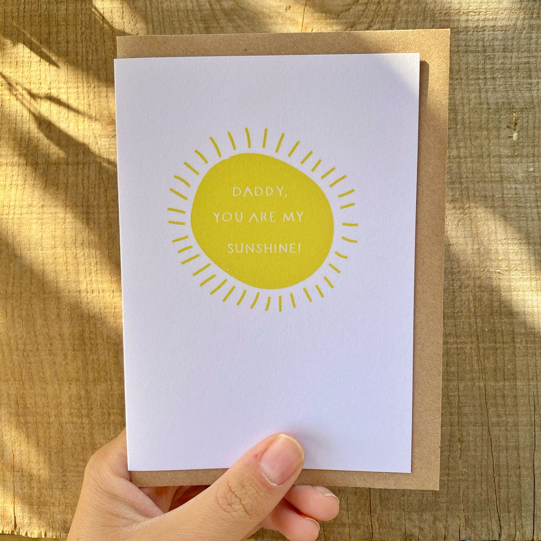 'Daddy You Are My Sunshine' Card