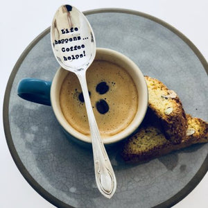 Teaspoon - 'Life Happens, Coffee Helps'