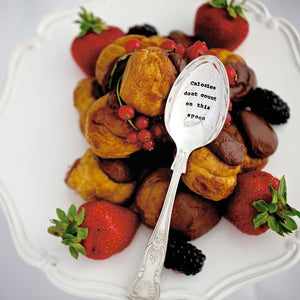 Dessert Spoon – 'Calories Don't Count On This Spoon'