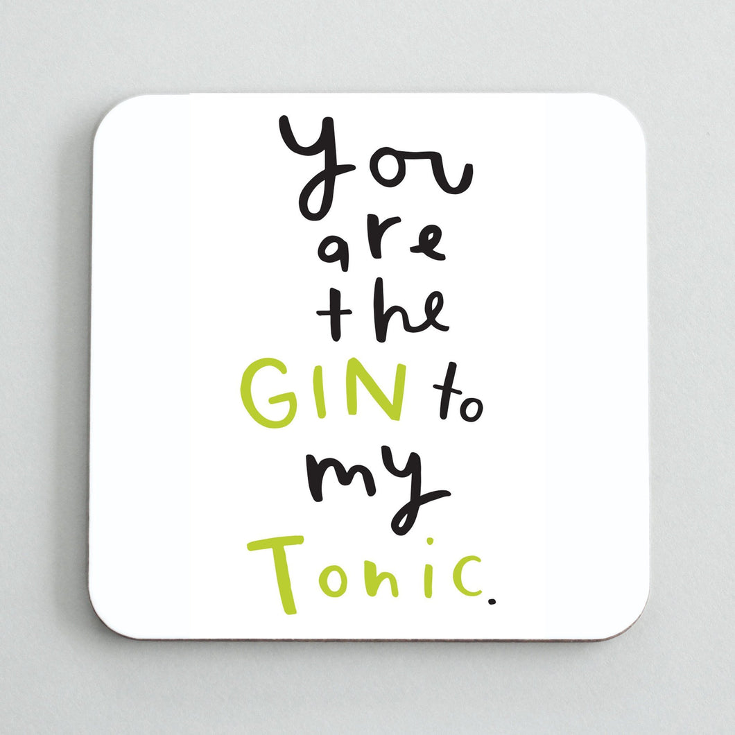 Gin to My Tonic Coaster