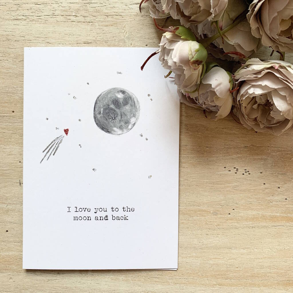 'I Love You To The Moon and Back' Valentine's Day Card