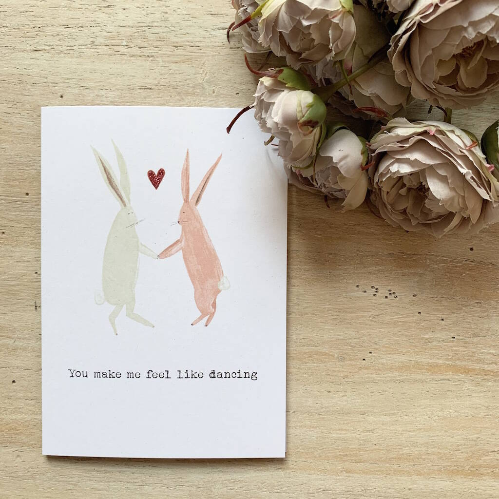 'You Make Me Feel Like Dancing' Valentine's Day Card