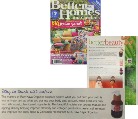 Raw Kaya Organics featured in Better Homes & Gardens