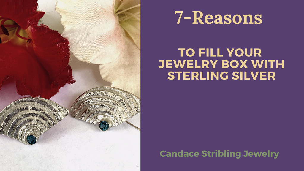 7-Reasons to Fill Your Jewelry Box with Sterling Silver