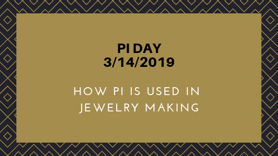 Why would a jewelry artist celebrate Pi Day?
