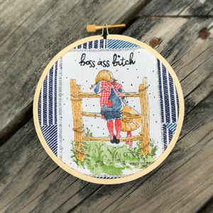 BOSS ASS BITCH / Holly Hobbie Embroidery Hoop
