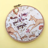 DAMN IT FEELS GOOD TO BE A GANGSTA / embroidery hoop