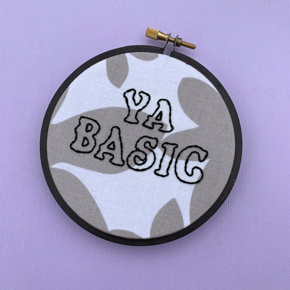 YA BASIC / The Good Place embroidery hoop (why the fork can't I say fork?)