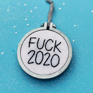 FUCK 2020 / hand embroidered Christmas ornament - black & silver