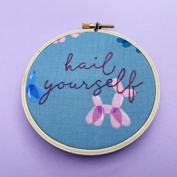 HAIL YOURSELF / Last Podcast on the Left embroidery hoop