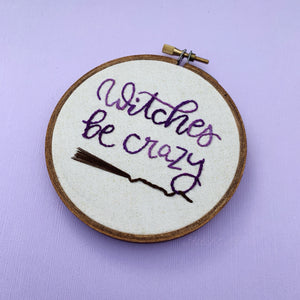 WITCHES BE CRAZY / Halloween embroidery hoop
