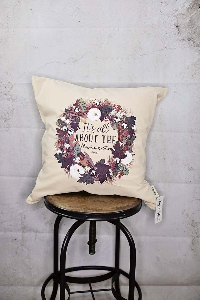 It's all about the harvest Pillow Cover