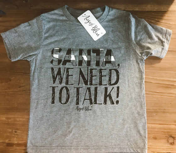 Kids Santa We Need to Talk Short Sleeve