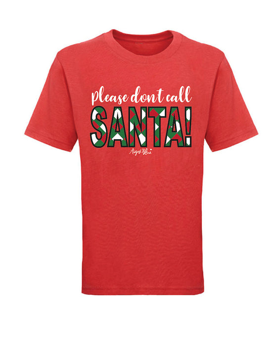 Please Don't Call Santa Kids