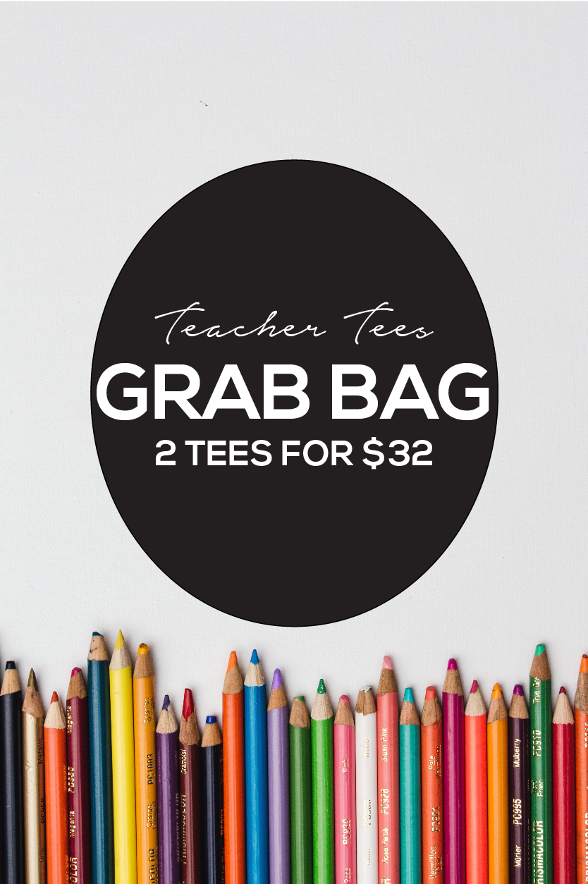 Educator Grab Bags - 2 for $32.00