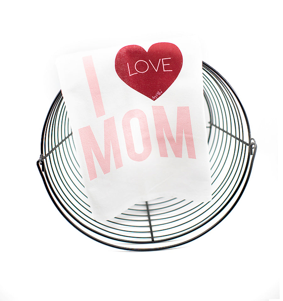 I Love Mom - tea towel