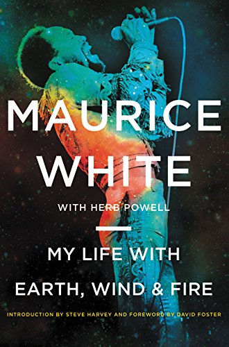 Maurice White - My Life with Earth, Wind & Fire