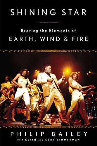Philip Bailey - Shining Star: Braving the Elements of Earth, Wind & Fire