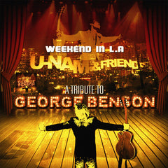 U-Nam - Weekend in L.A (A Tribute To George Benson) - Autographed Digipack CD
