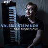 Valeriy Stepanov - New Beginnings - Digipak CD