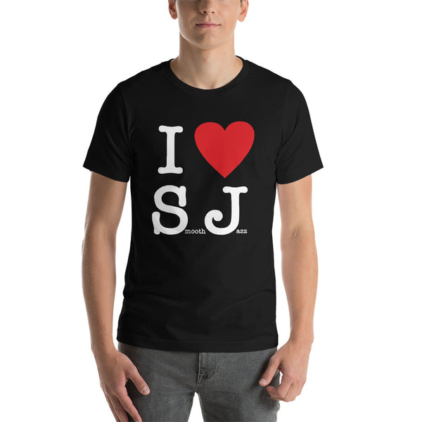 I Love Smooth Jazz - Short-Sleeve Unisex T-Shirt (SJS Exclusive)