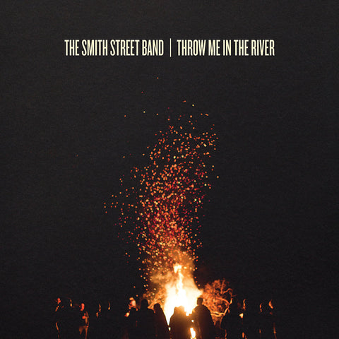 Smith Street Band - Through Me in The River