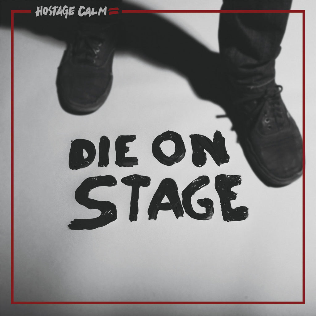 Hostage Calm - Die On Stage