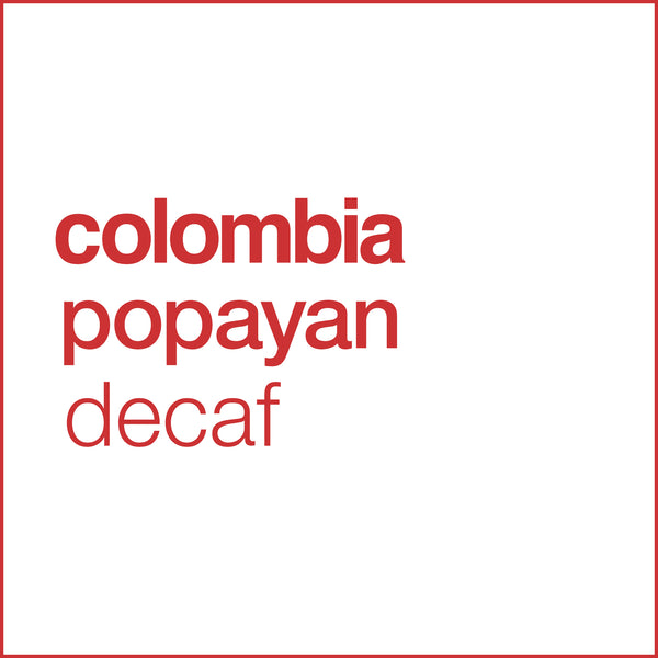colombia popayan decaf coffee