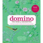 Domino: Book of Decorating - All She Wrote