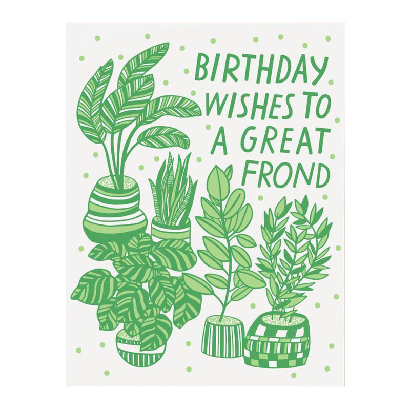 Great Frond Birthday Card - All She Wrote