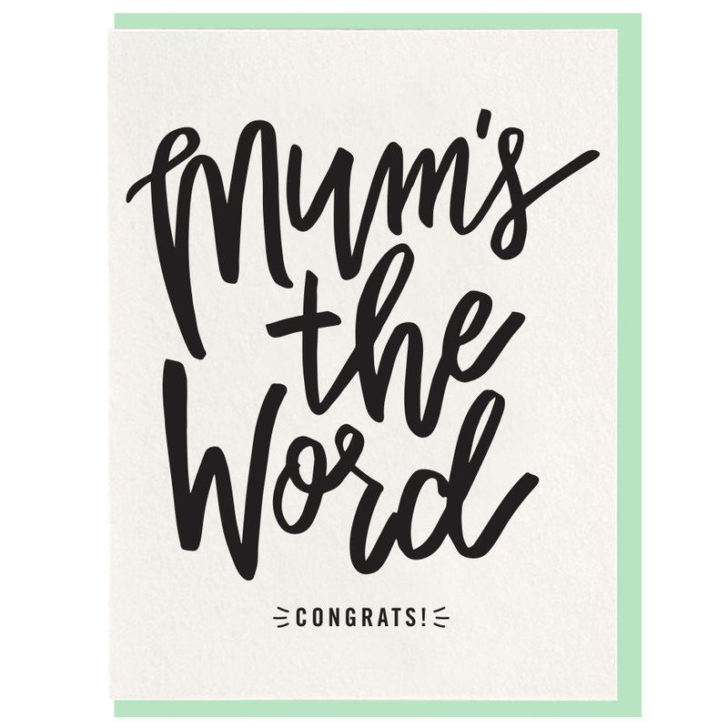 Mum's The Word Baby Card - All She Wrote