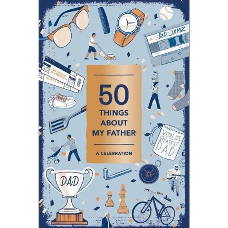50 Things About My Father - All She Wrote