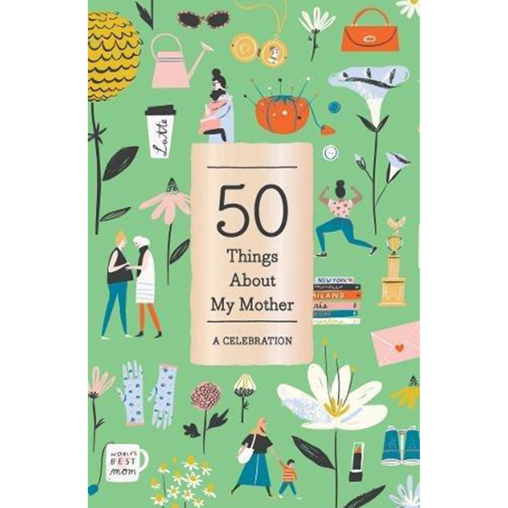 50 Things About My Mother - All She Wrote