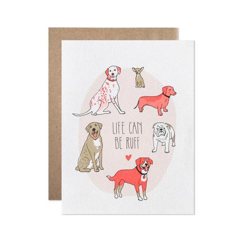 Life Can Be Ruff Card - All She Wrote
