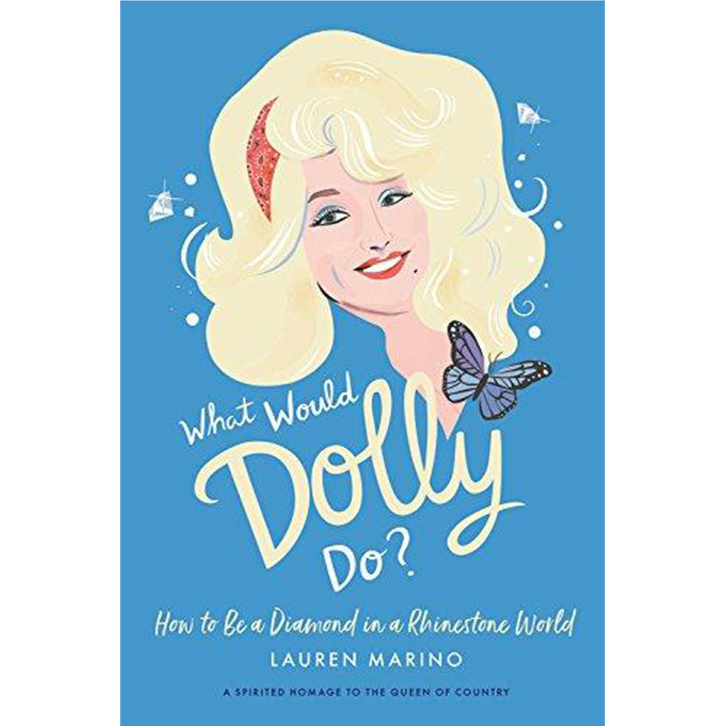 What Would Dolly Do? - All She Wrote