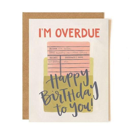 Overdue Birthday Card - All She Wrote