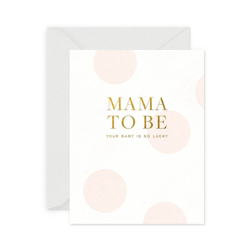 Mama To Be Baby Card - All She Wrote