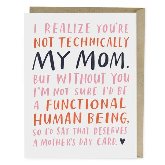 Not Technically My Mom Card - All She Wrote