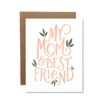 My Mom & Best Friend Card - All She Wrote