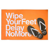 'Delay No More Wipe Your Feet' bathmat, Homeware, Goods of Desire, Goods of Desire