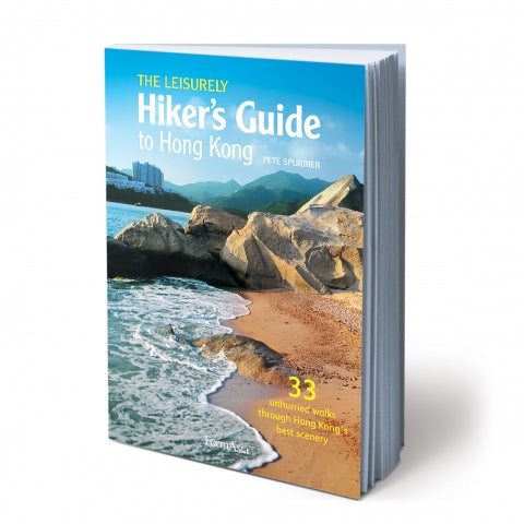 The Leisurely Hiker's Guide To Hong Kong