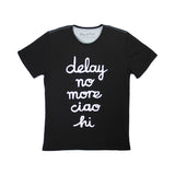 'Delay No More Ciao Hai' T-shirt, Black