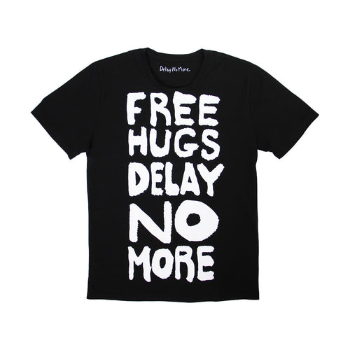'Delay No More Free Hugs' tee (black)