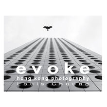 Load image into Gallery viewer, 'Evoke Hong Kong Photography' Book by Louis Cheung