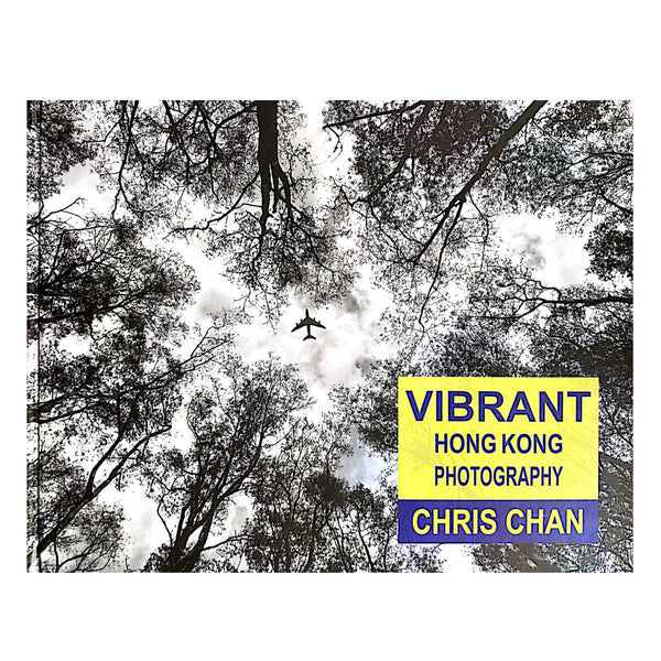 Vibrant Hong Kong Photography Book by Chris Chan