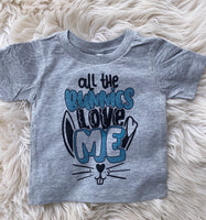 All the bunnies love me tee